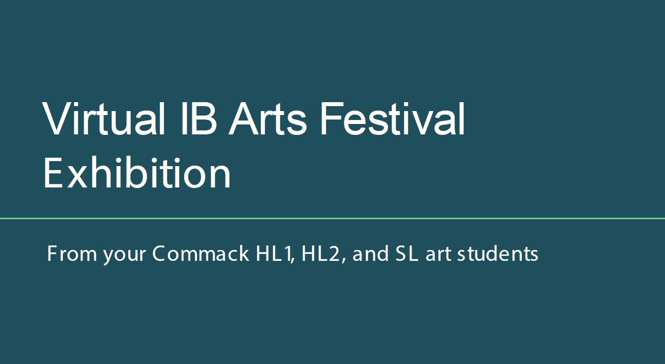Virtual IB Arts Festival Exhibition