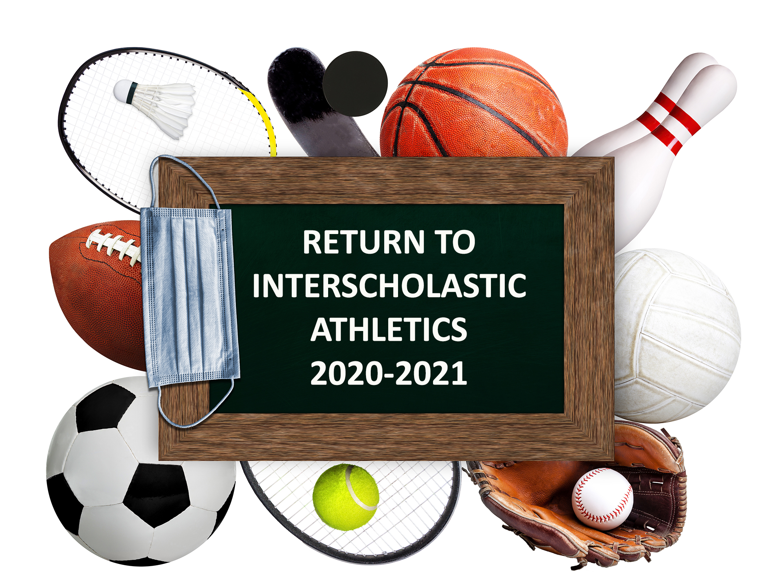 Return to Interscholastic Athletics 2020-2021 illustration (10/2020)