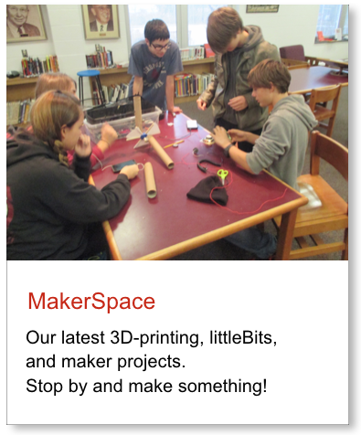 Graphic link to images and coverage of our library MakerSpace.
