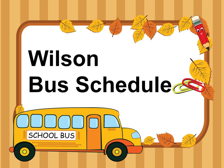 Wilson bus schedule