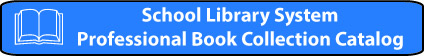 School Library System Professional Book Collection Catalog Logo and Link to their external web page