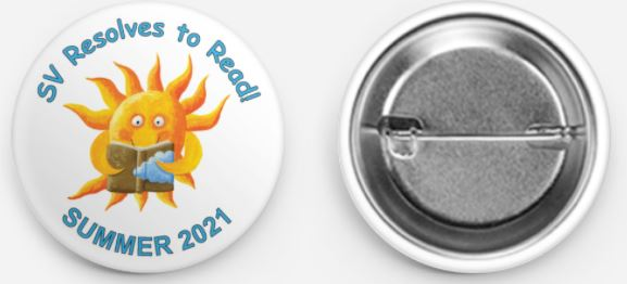 """front and back of a pinback button with a cartoon sun and """"SV Resolves to Read! SUMMER 2021"""""""