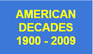 American Decades 1900 to 2009