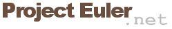"""Project Euler.net"""