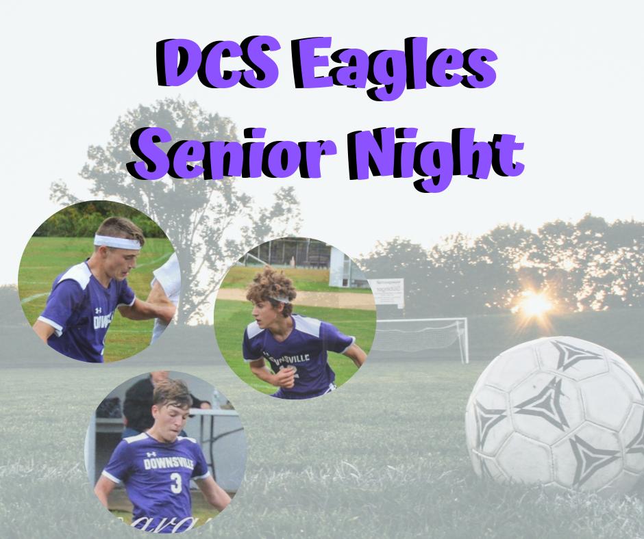 DCS eagles senior night soccer ball, goal, and players