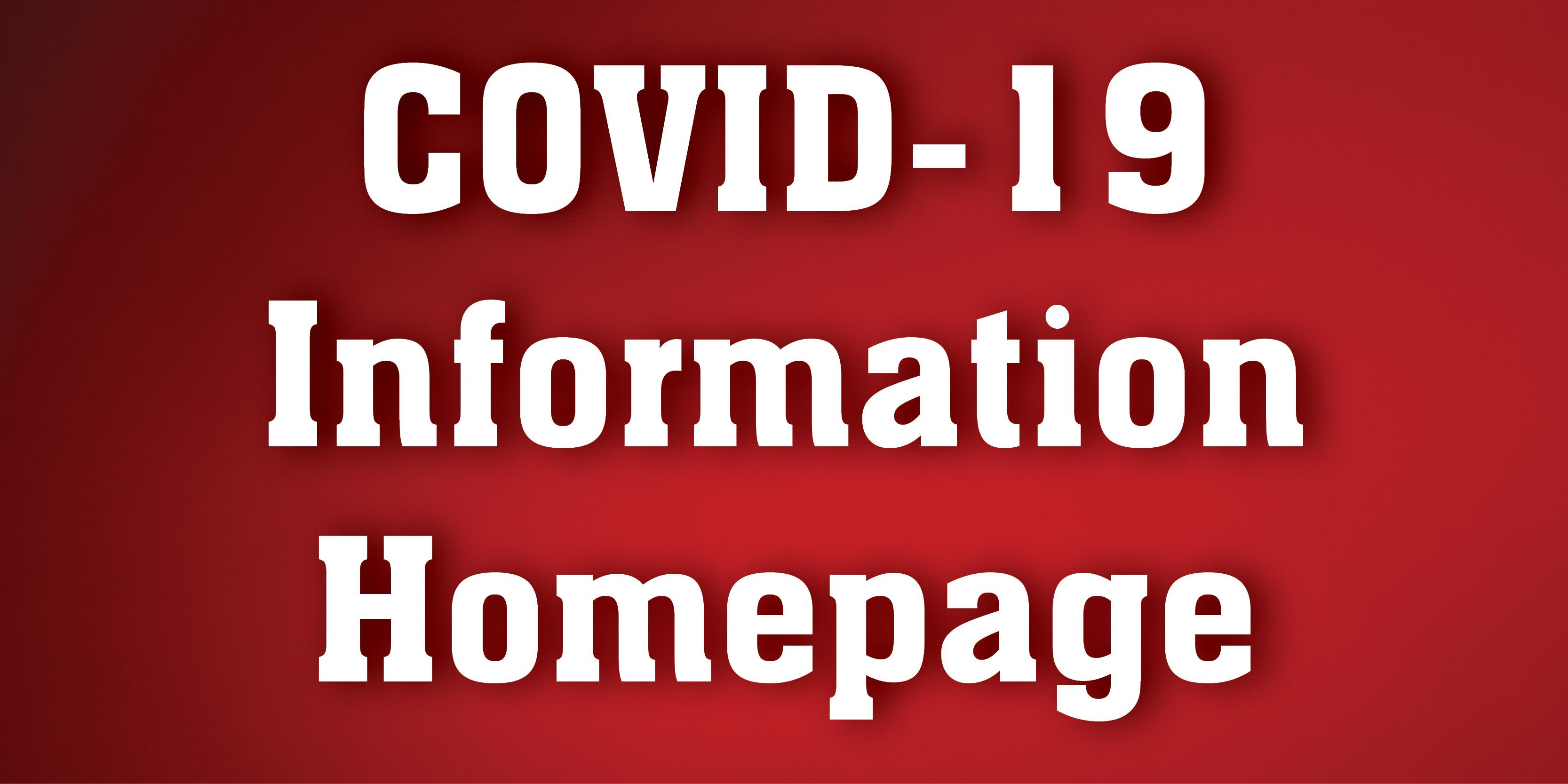COVID-19 Information Homepage