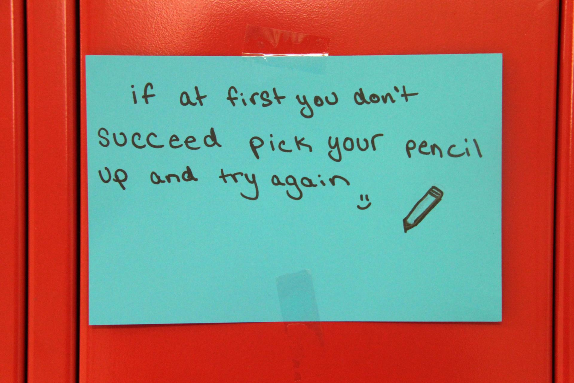 If at first you don't succeed, pick your pencil up and try again.