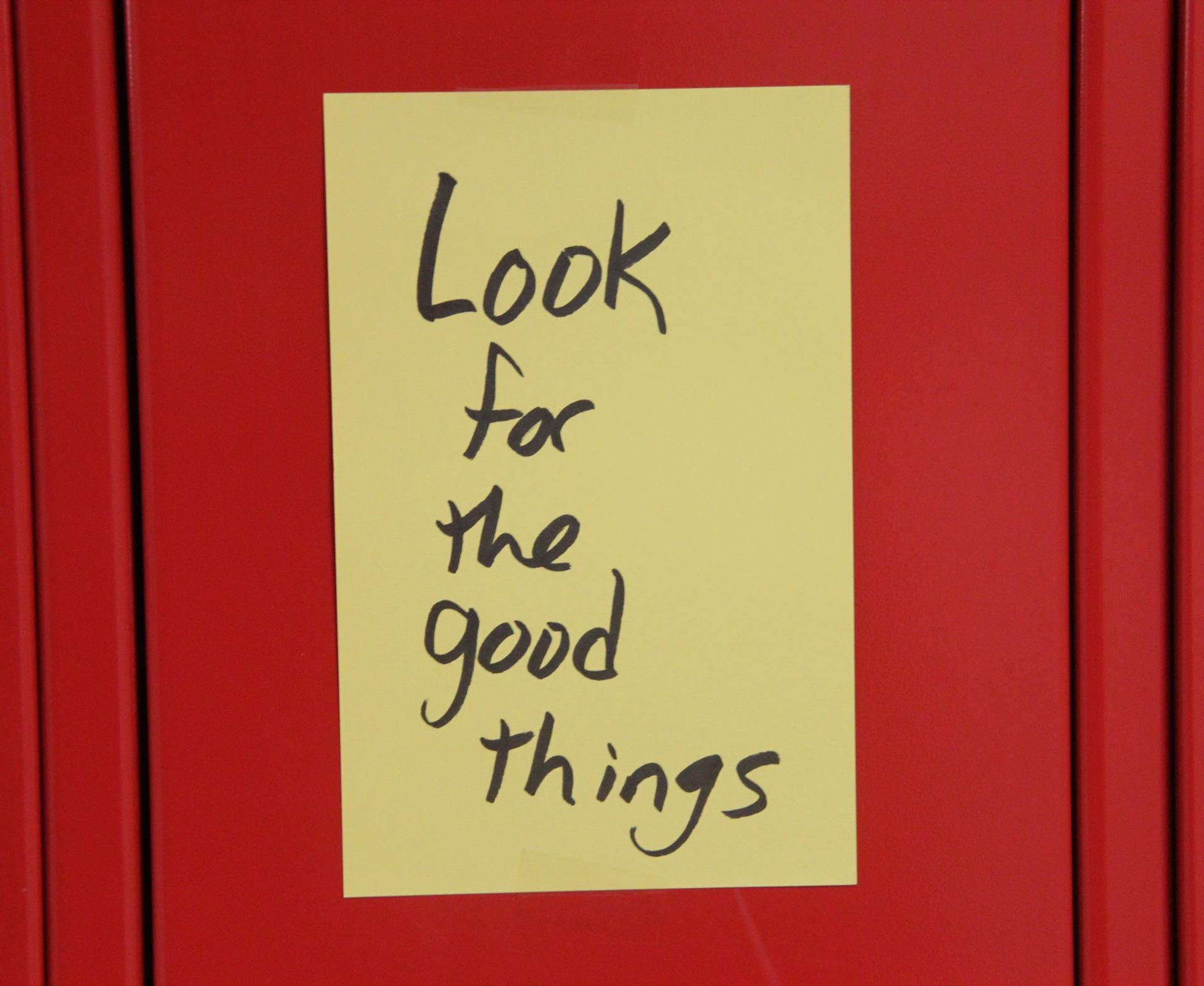Look for the good things