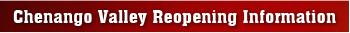 Chenango Valley Reopening Information
