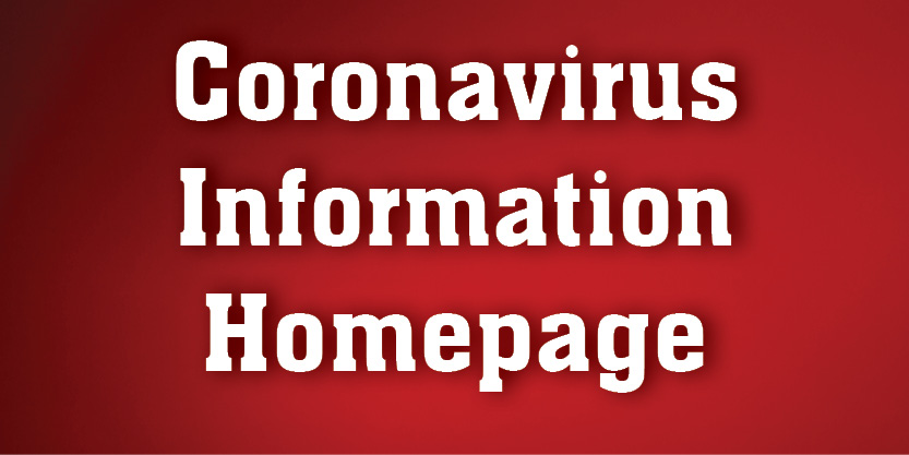 Coronavirus Information Homepage