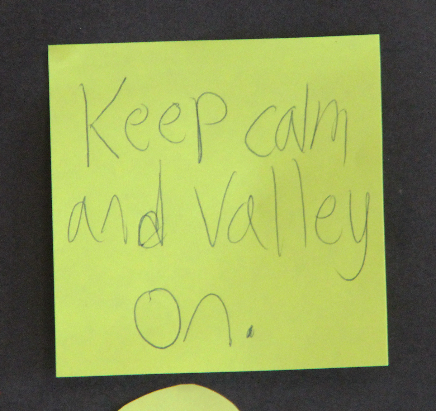 keep calm and valley on note