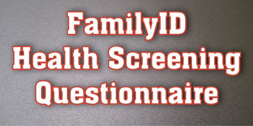 Family I D Health Screening Questionnaire